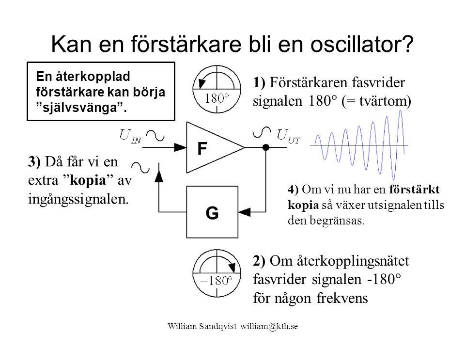 Kan en förstärkare bli en oscillator