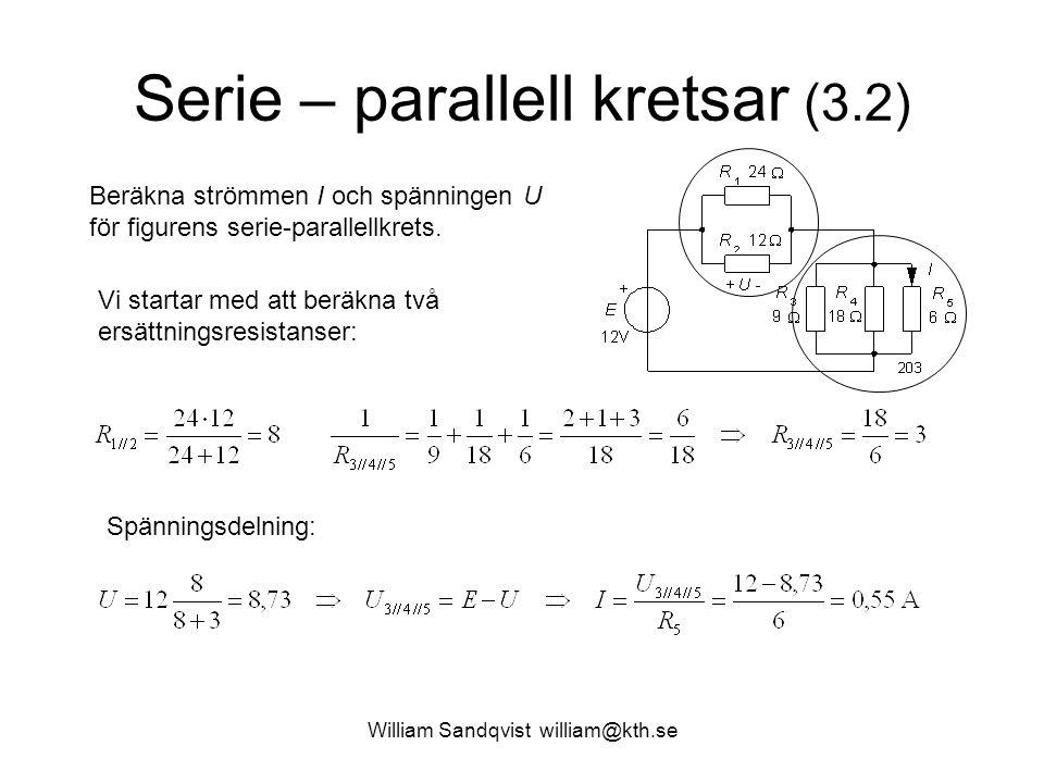 Serie – parallell kretsar (3.2)
