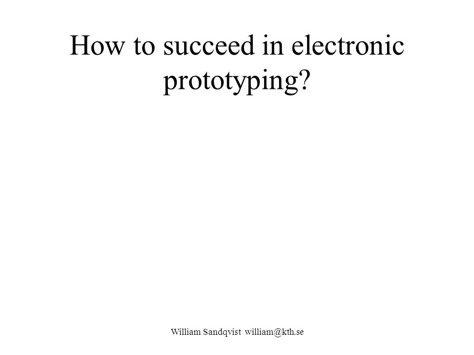 How to succeed in electronic prototyping