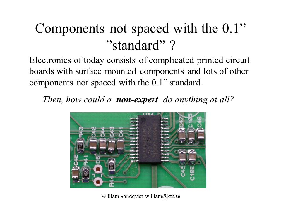 Components not spaced with the 0.1 standard