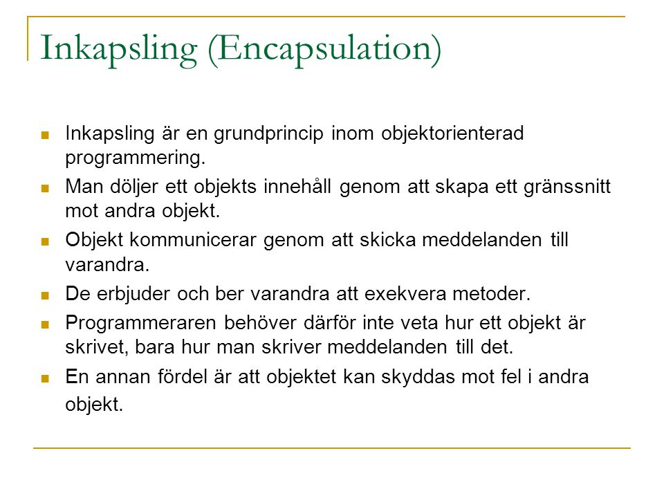 Inkapsling (Encapsulation)