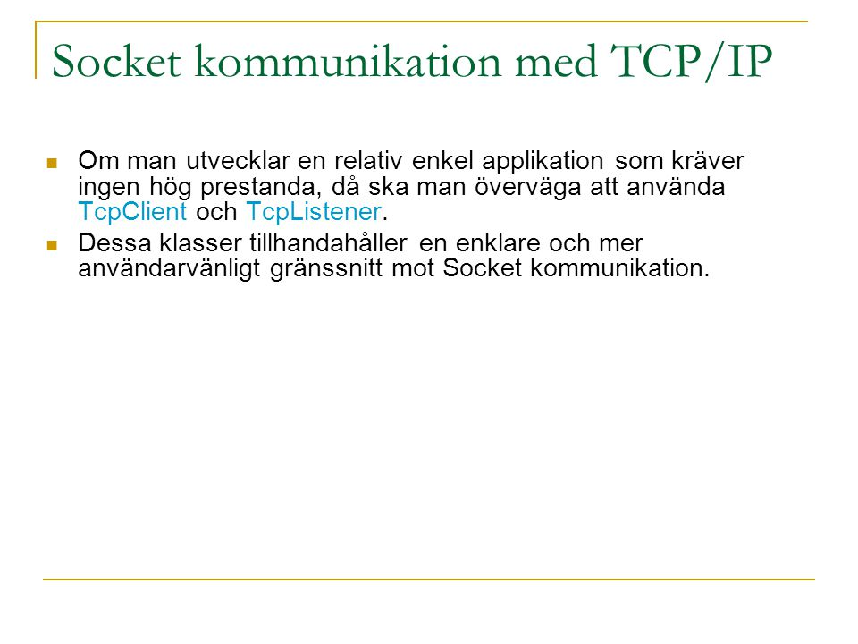 Socket kommunikation med TCP/IP