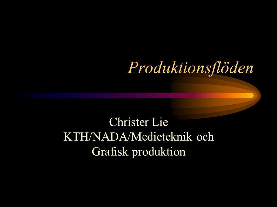 Christer Lie KTH/NADA/Medieteknik och Grafisk produktion