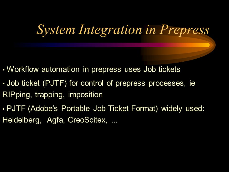 System Integration in Prepress
