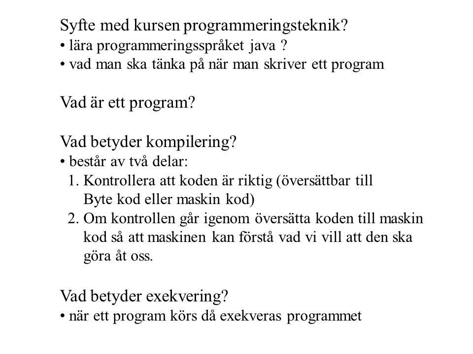 Syfte med kursen programmeringsteknik