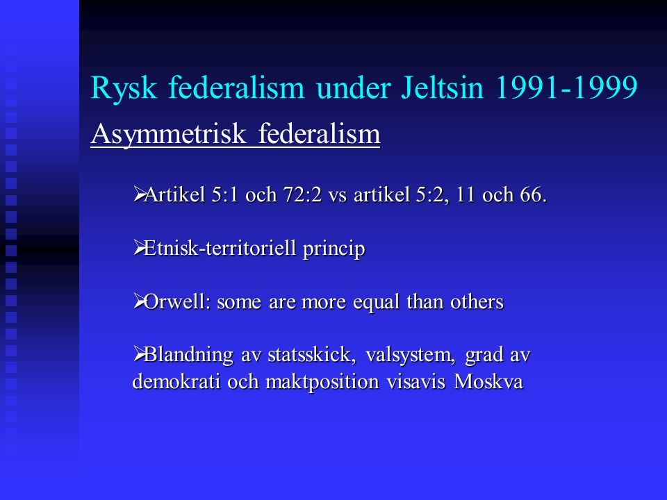 Rysk federalism under Jeltsin 1991-1999