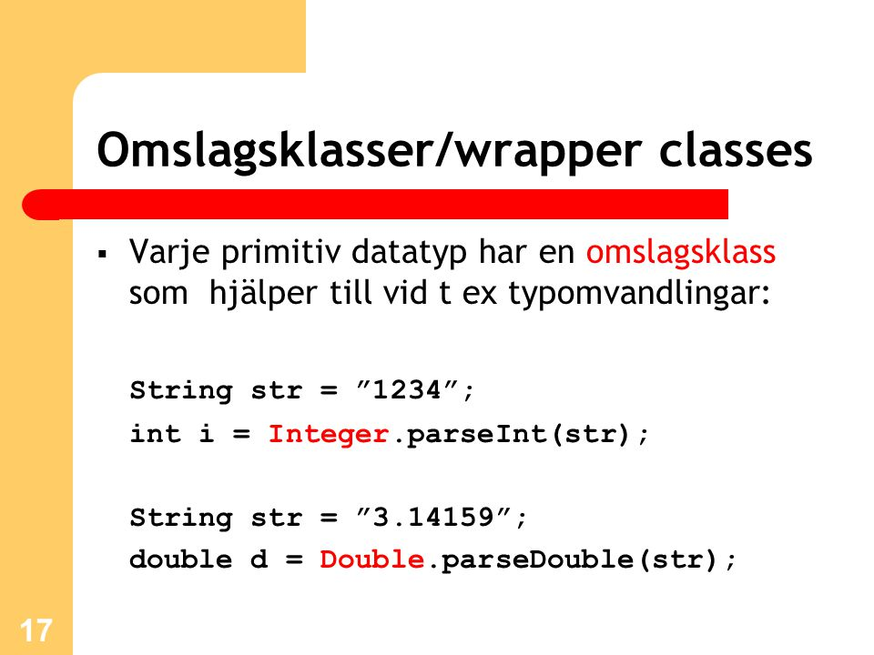Omslagsklasser/wrapper classes