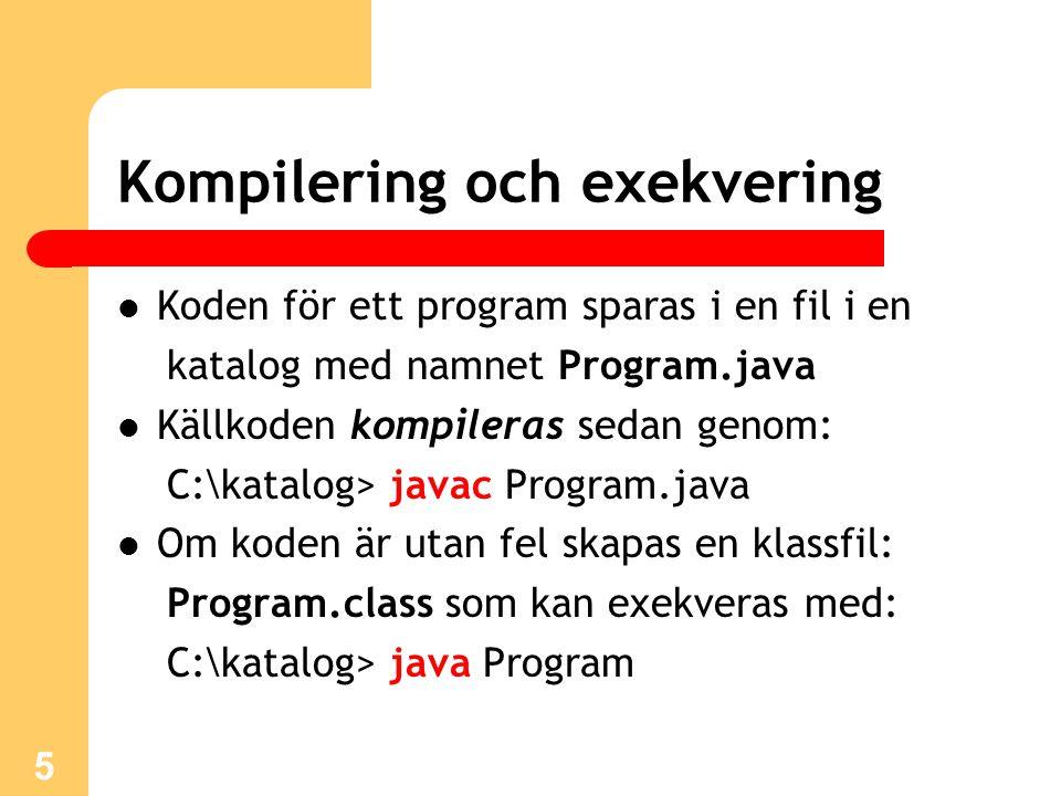 Kompilering och exekvering