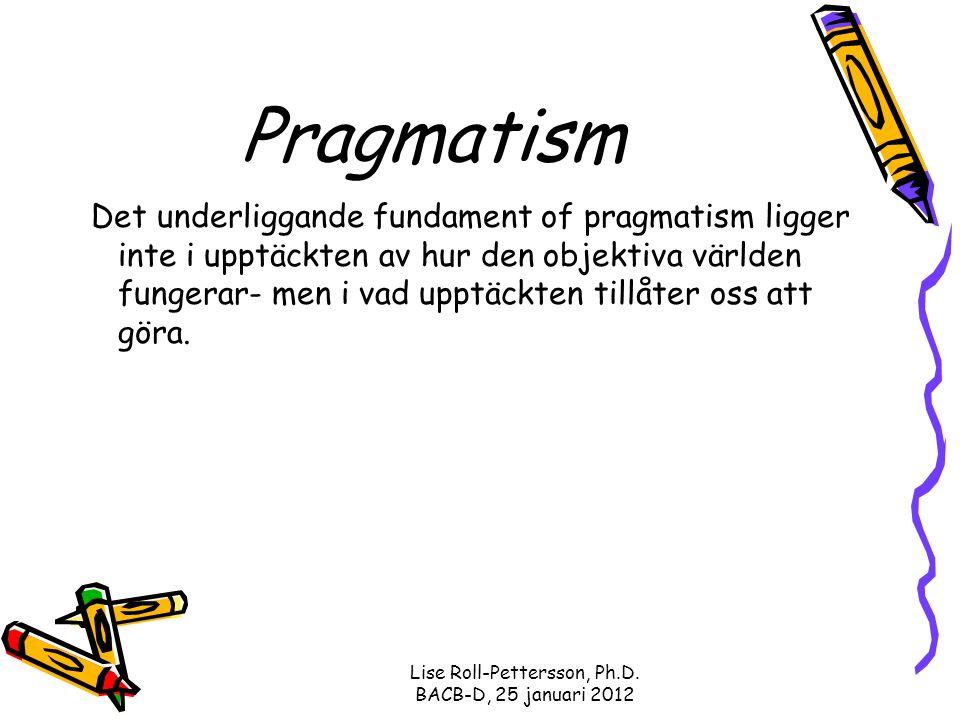 Lise Roll-Pettersson, Ph.D. BACB-D, 25 januari 2012