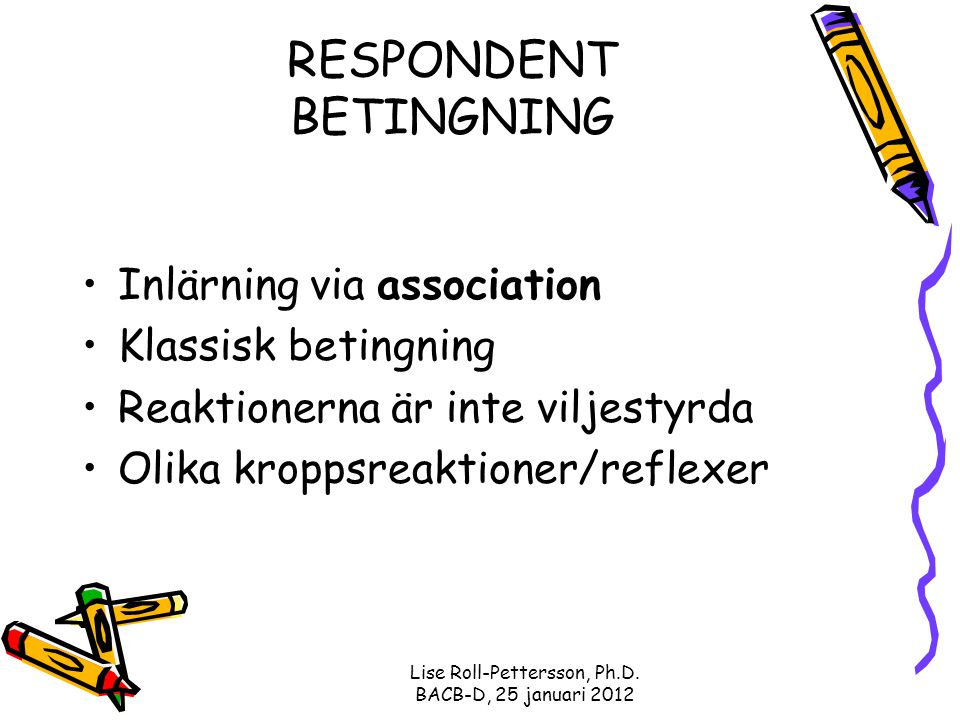 RESPONDENT BETINGNING