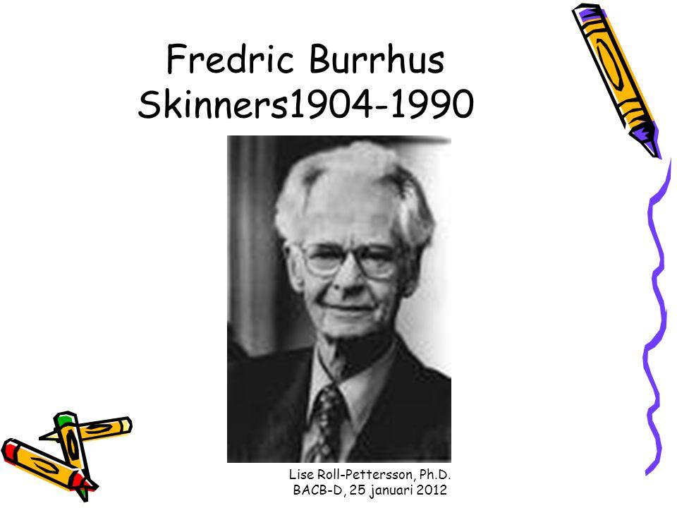 Fredric Burrhus Skinners1904-1990