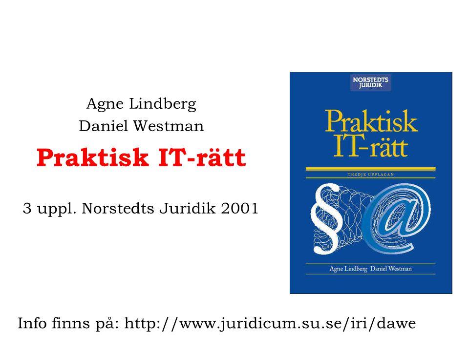 Praktisk IT-rätt Agne Lindberg Daniel Westman