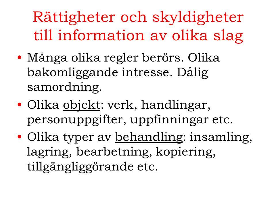 Rättigheter och skyldigheter till information av olika slag