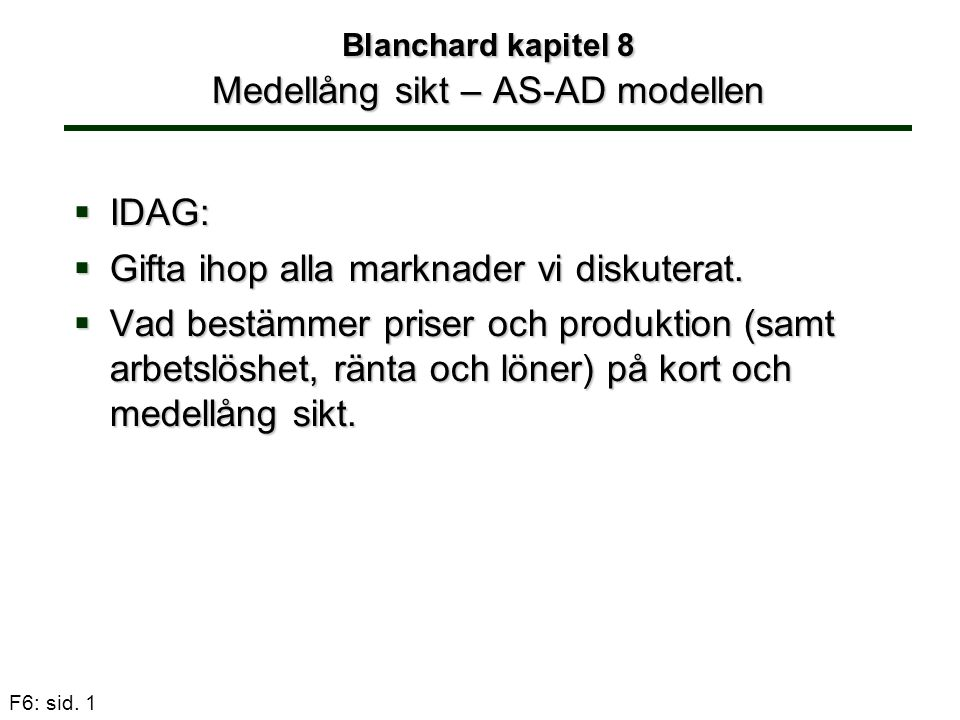 Blanchard kapitel 8 Medellång sikt – AS-AD modellen