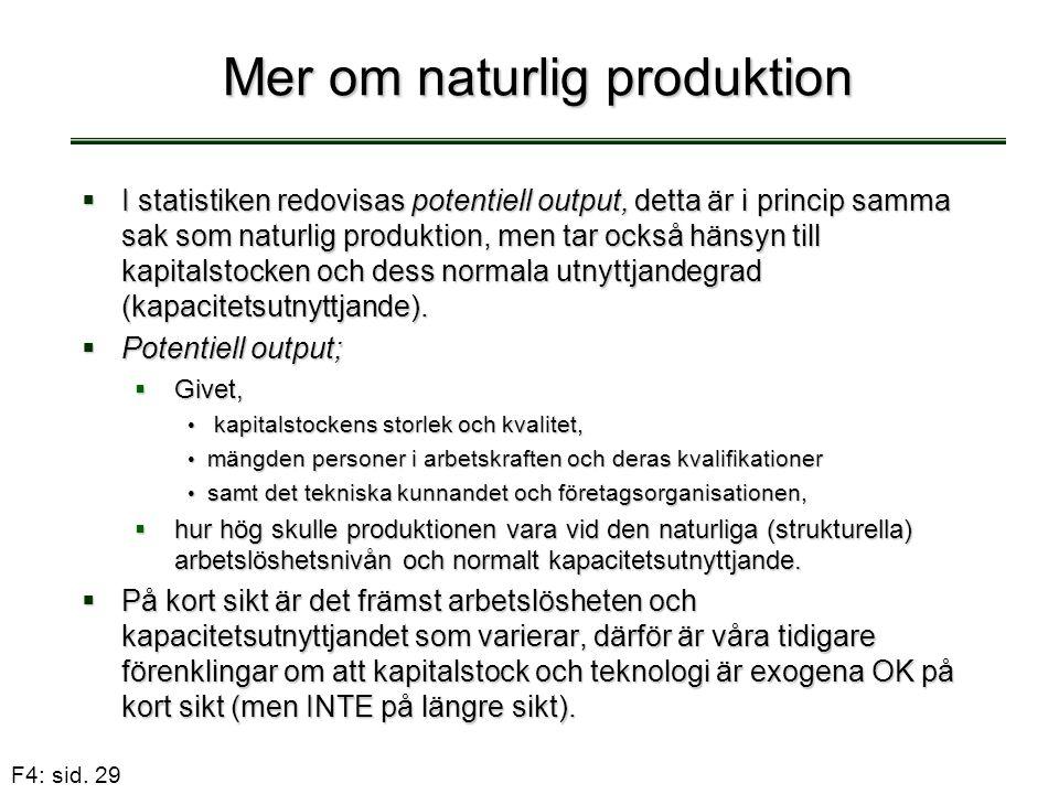 Mer om naturlig produktion
