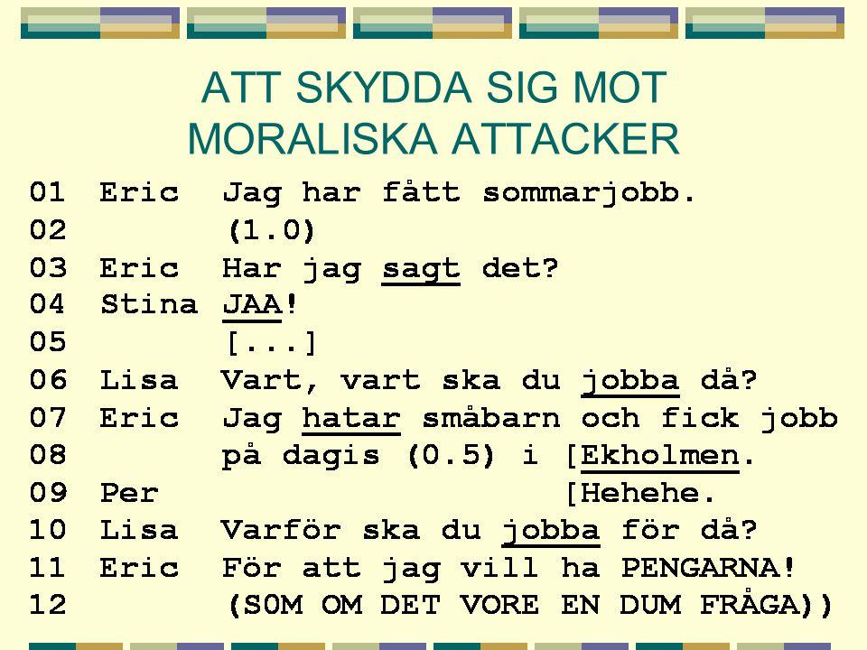 ATT SKYDDA SIG MOT MORALISKA ATTACKER