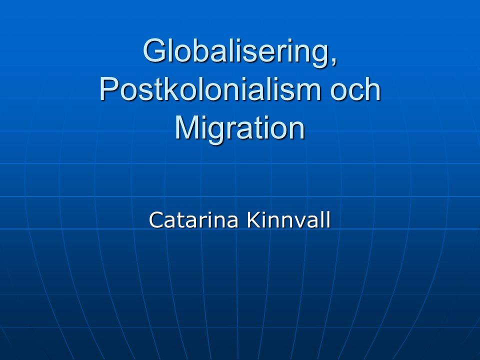 Globalisering, Postkolonialism och Migration
