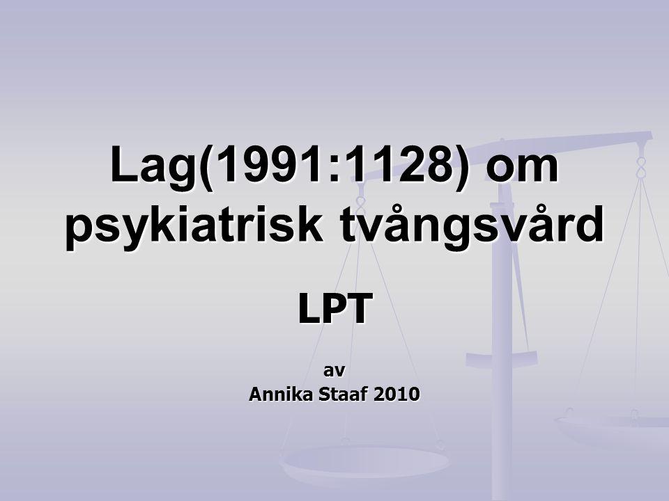 Lag(1991:1128) om psykiatrisk tvångsvård