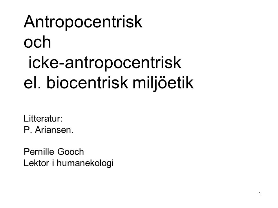 Antropocentrisk och icke-antropocentrisk el