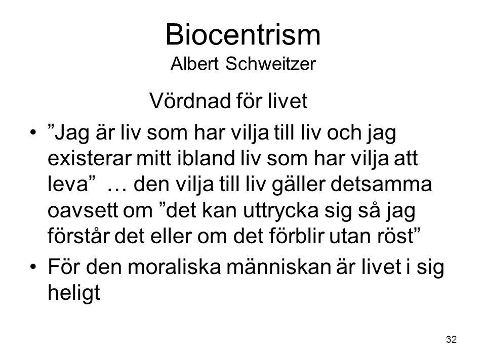 Biocentrism Albert Schweitzer
