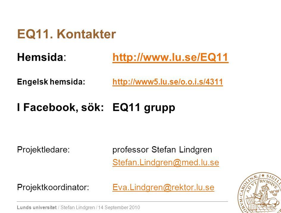 EQ11. Kontakter Hemsida: http://www.lu.se/EQ11