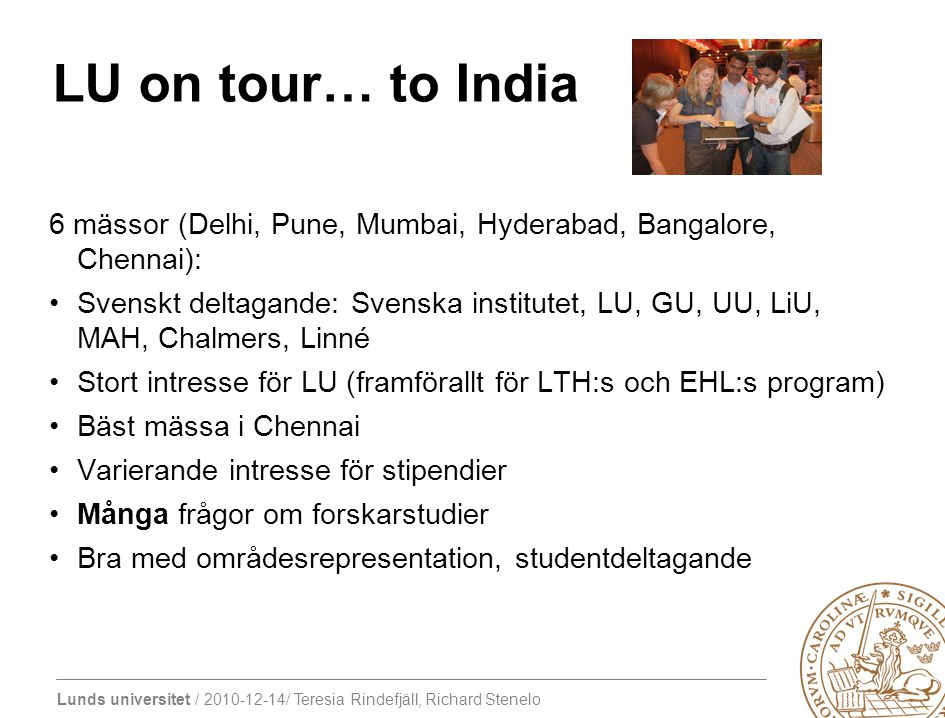 LU on tour… to India 6 mässor (Delhi, Pune, Mumbai, Hyderabad, Bangalore, Chennai):