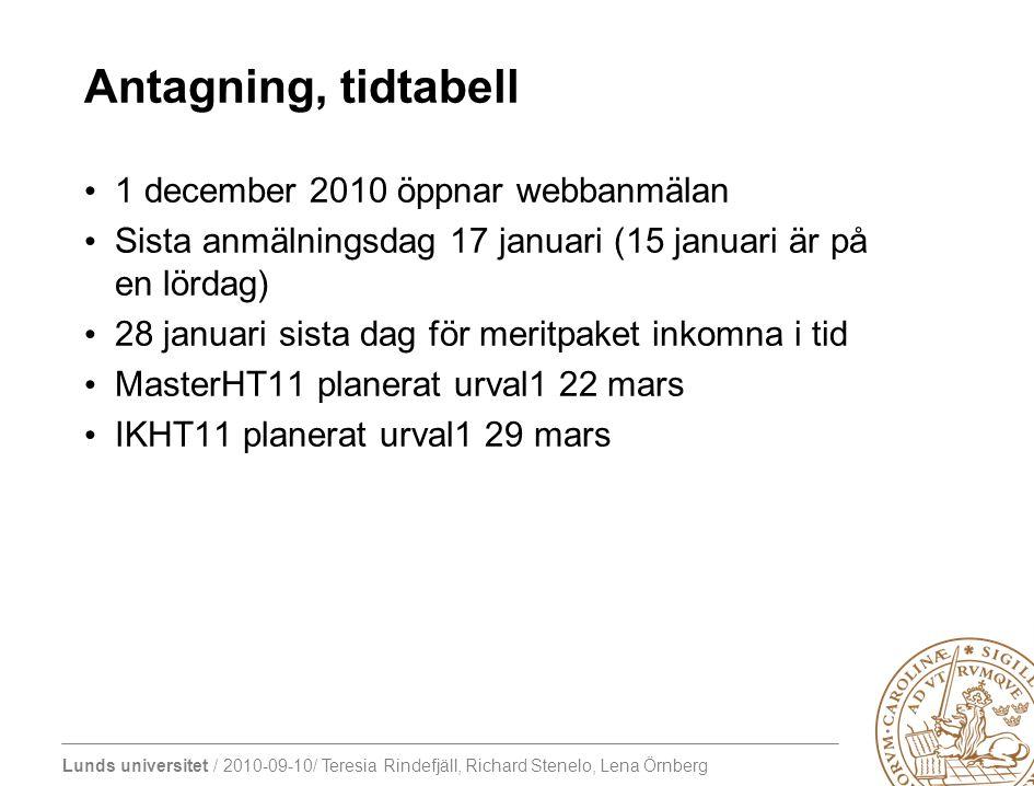 Antagning, tidtabell 1 december 2010 öppnar webbanmälan