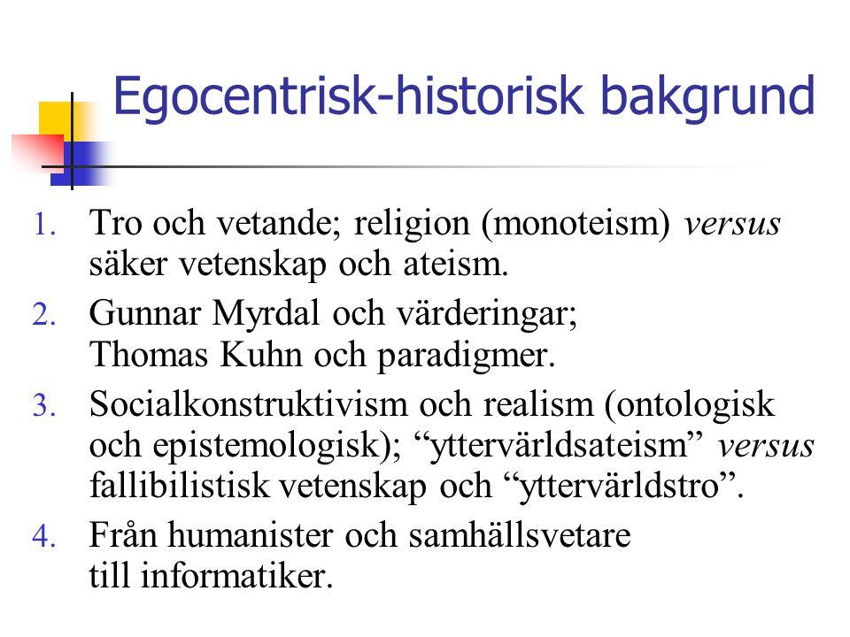 Egocentrisk-historisk bakgrund
