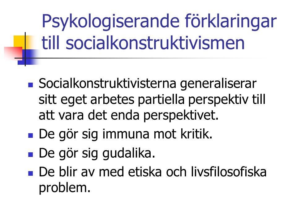 Psykologiserande förklaringar till socialkonstruktivismen