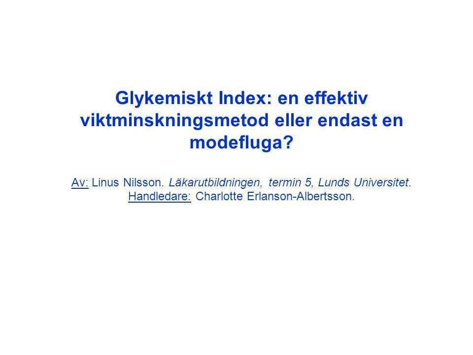 Glykemiskt Index: en effektiv viktminskningsmetod eller endast en modefluga