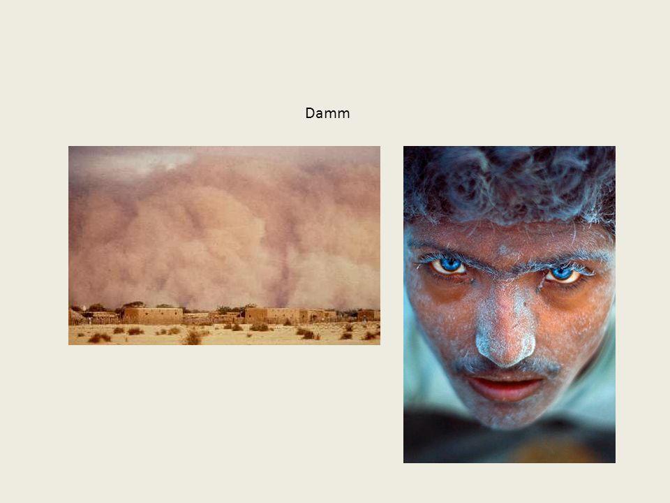 Damm Damm är en aerosol där partiklarna har skapats genom sönderdelning av material.