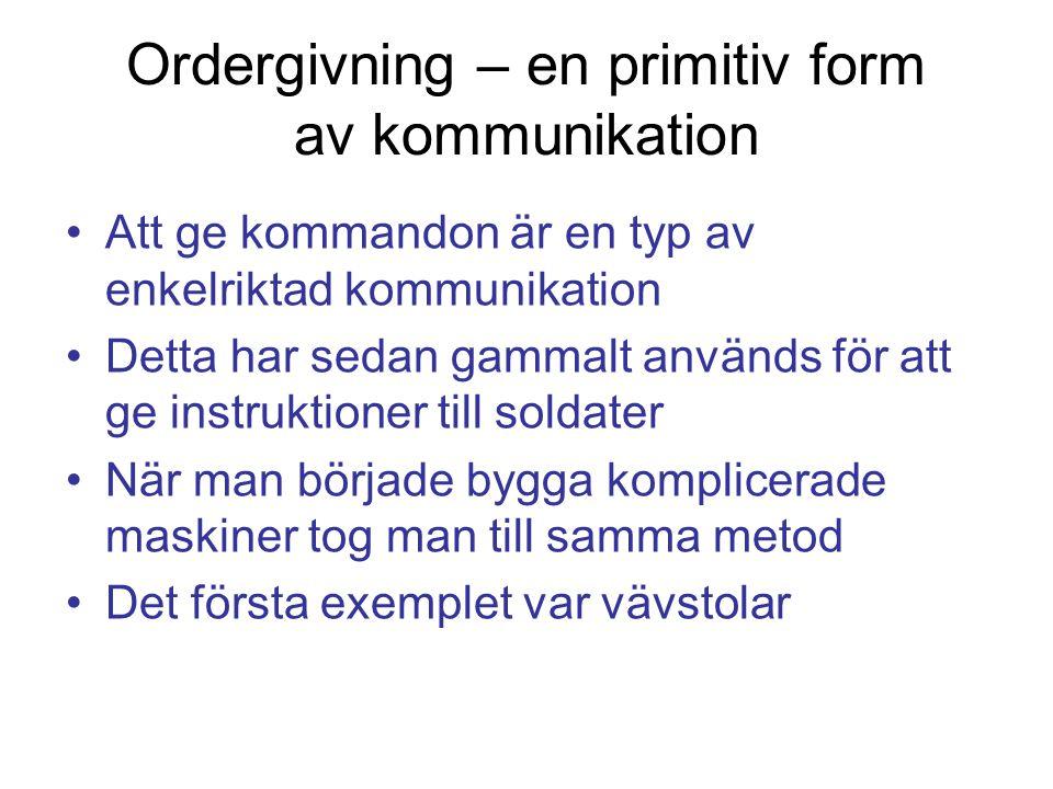 Ordergivning – en primitiv form av kommunikation