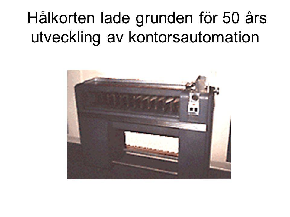 Hålkorten lade grunden för 50 års utveckling av kontorsautomation