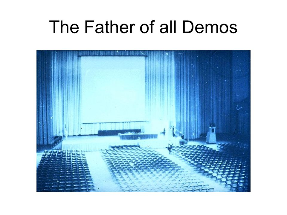 The Father of all Demos