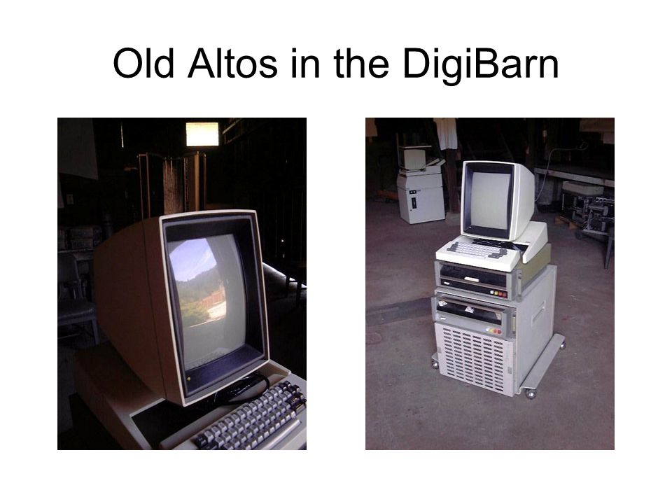 Old Altos in the DigiBarn