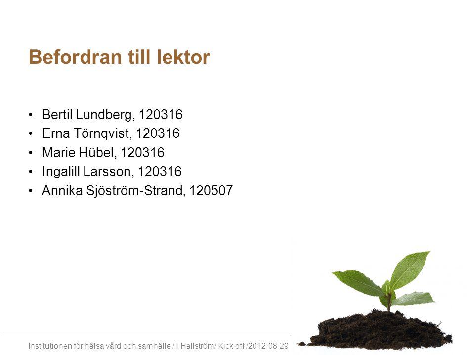 Befordran till lektor Bertil Lundberg, 120316 Erna Törnqvist, 120316