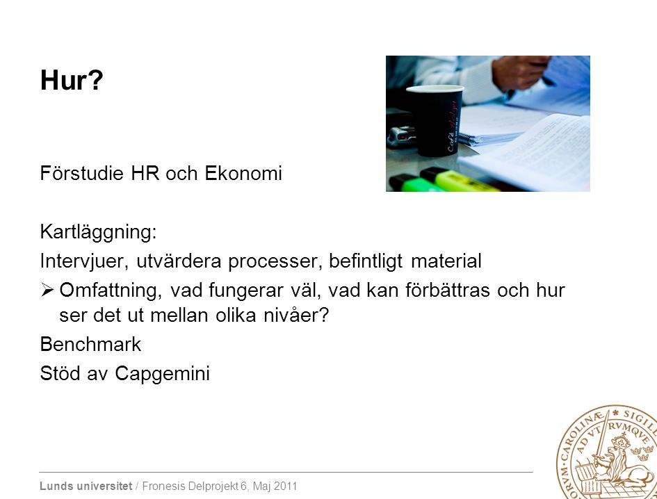 Hur Förstudie HR och Ekonomi Kartläggning: