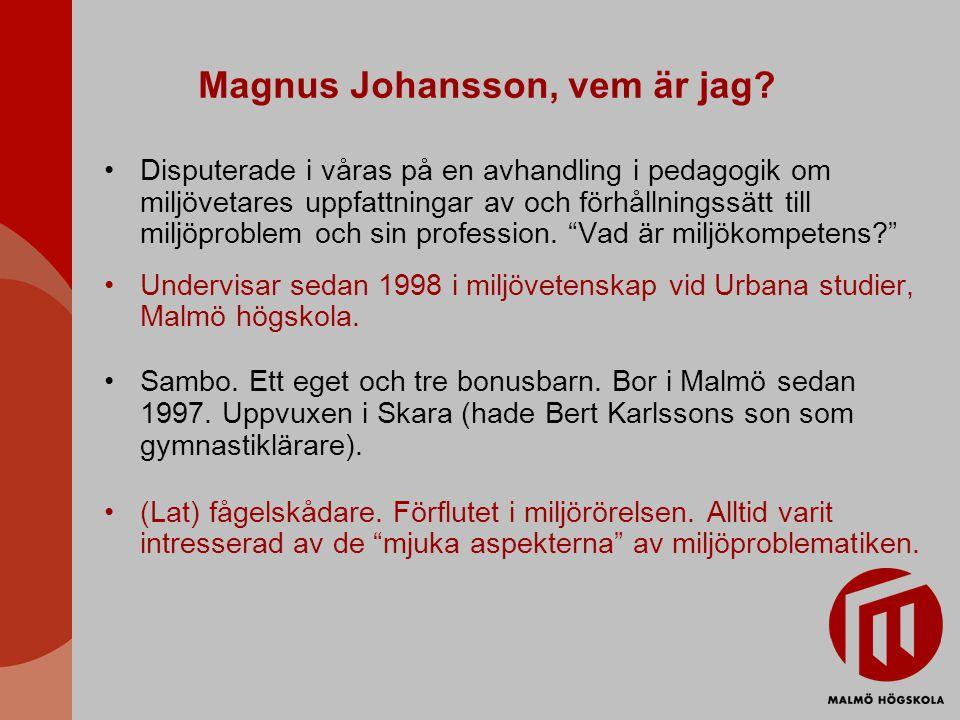 Magnus Johansson, vem är jag