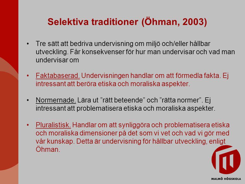 Selektiva traditioner (Öhman, 2003)