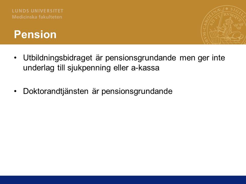 Pension Utbildningsbidraget är pensionsgrundande men ger inte underlag till sjukpenning eller a-kassa.