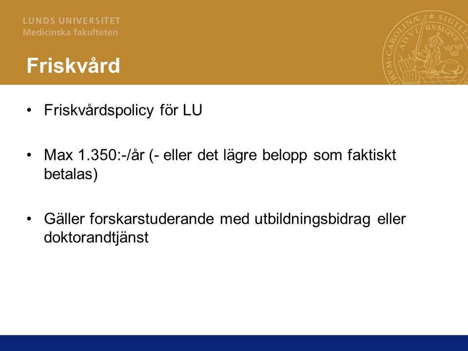 Friskvård Friskvårdspolicy för LU