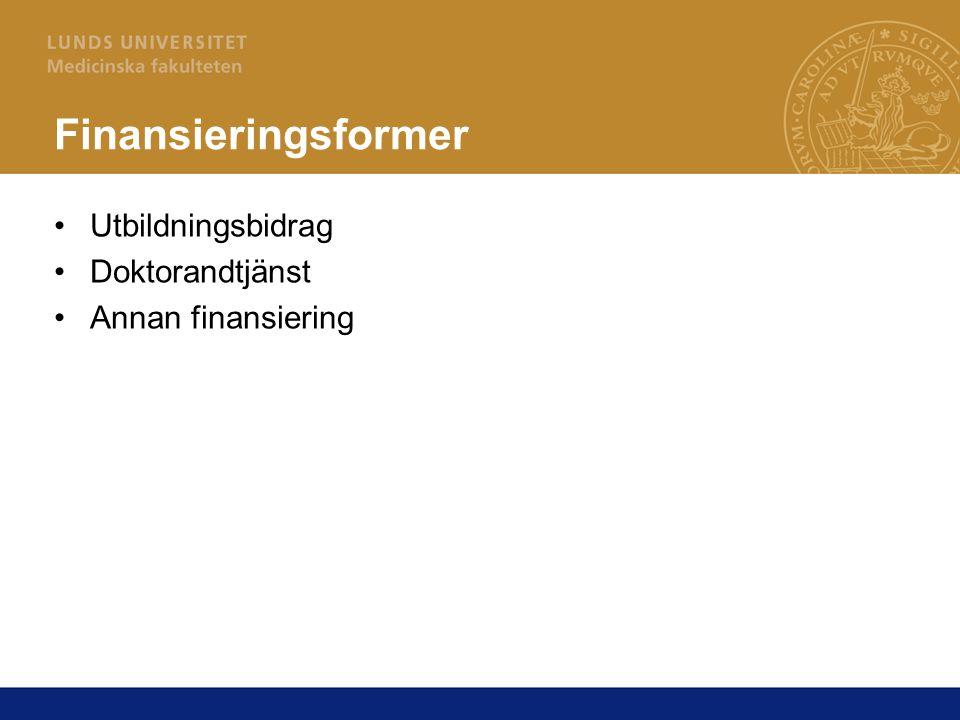 Finansieringsformer Utbildningsbidrag Doktorandtjänst