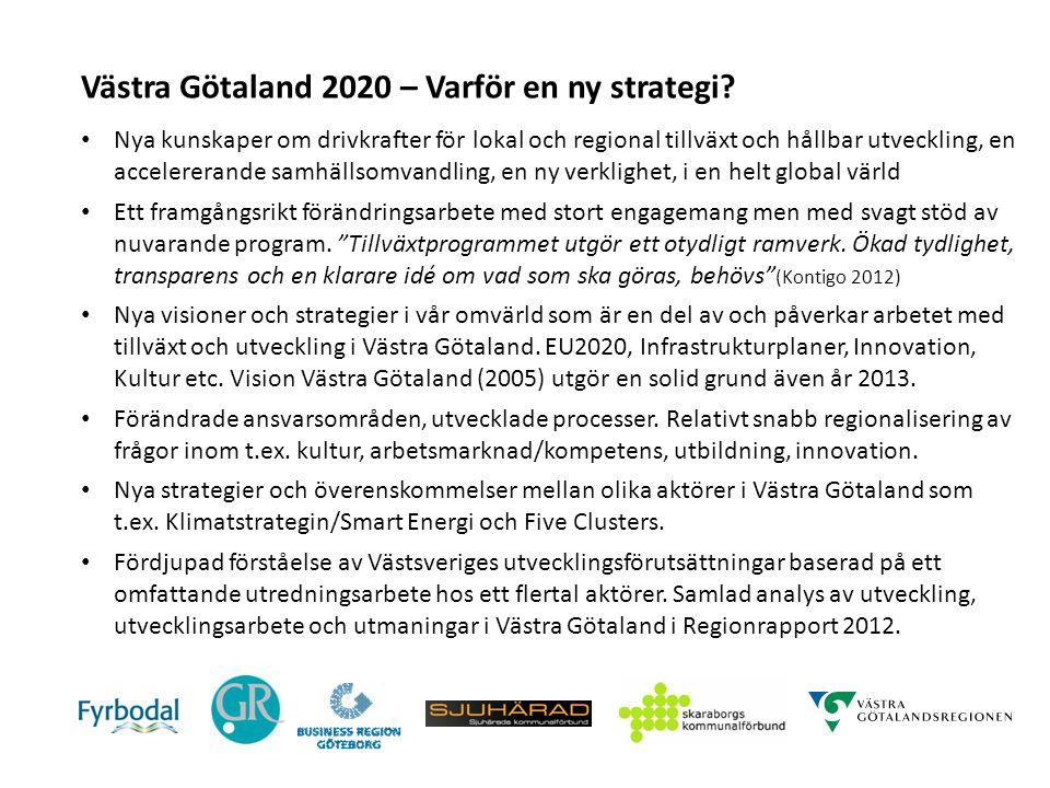 Västra Götaland 2020 – Varför en ny strategi