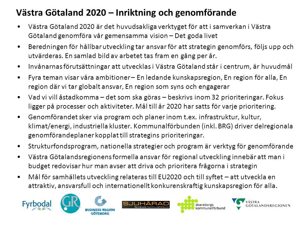 Västra Götaland 2020 – Inriktning och genomförande