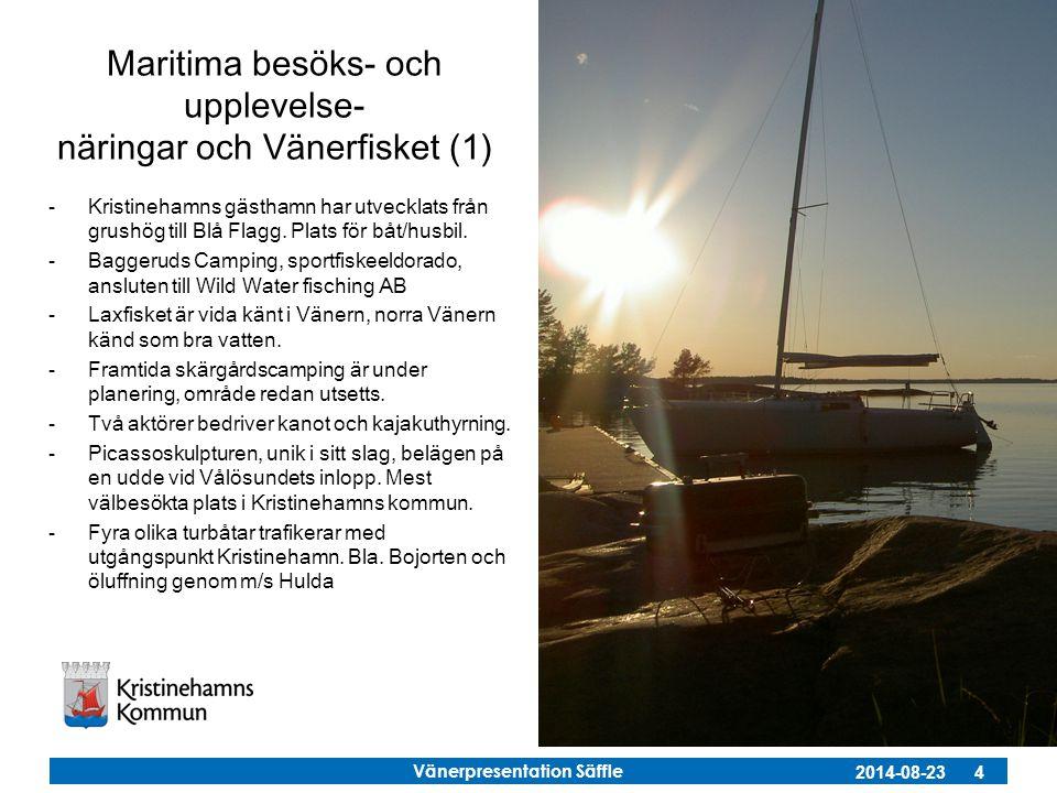 Maritima besöks- och upplevelse- näringar och Vänerfisket (1)