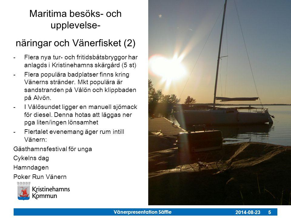 Maritima besöks- och upplevelse- näringar och Vänerfisket (2)