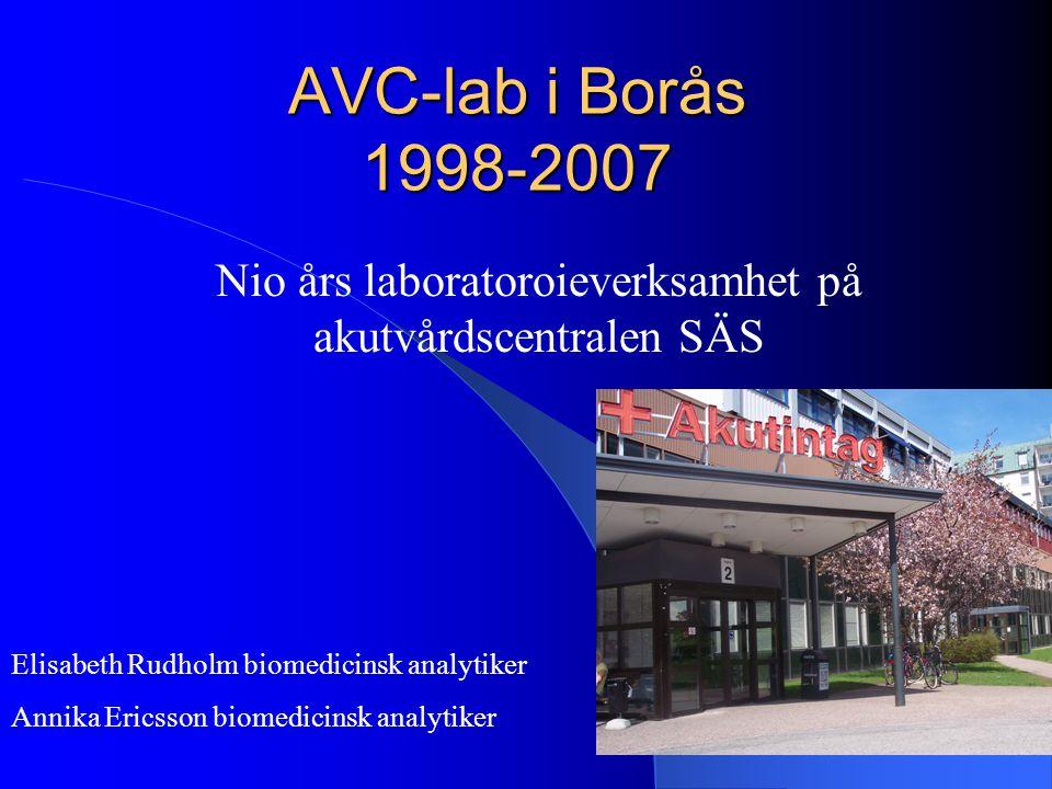 Nio års laboratoroieverksamhet på akutvårdscentralen SÄS