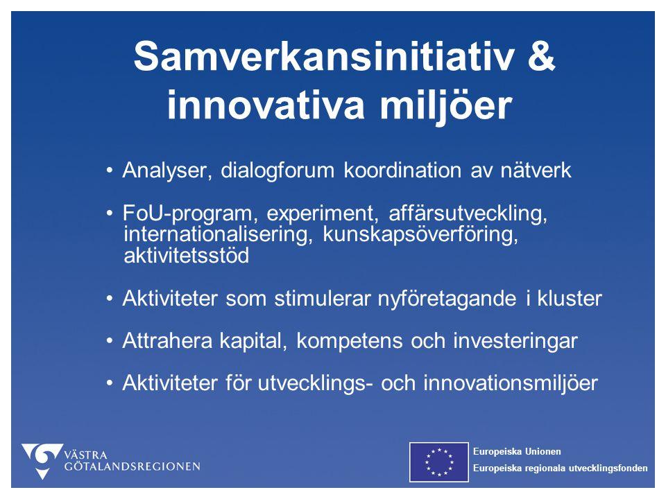 Samverkansinitiativ & innovativa miljöer
