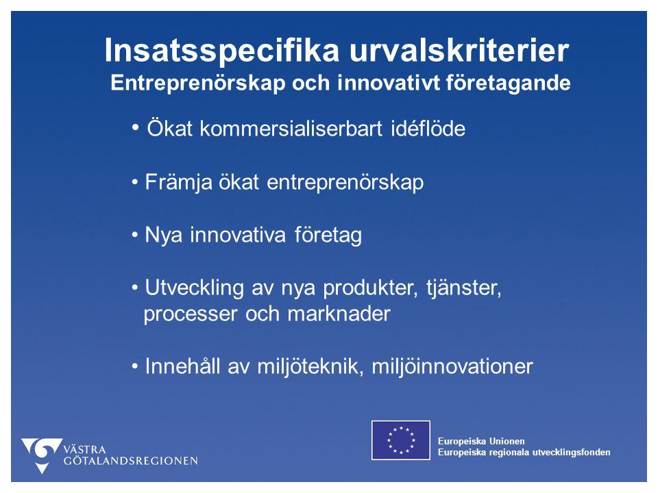 Insatsspecifika urvalskriterier Entreprenörskap och innovativt företagande