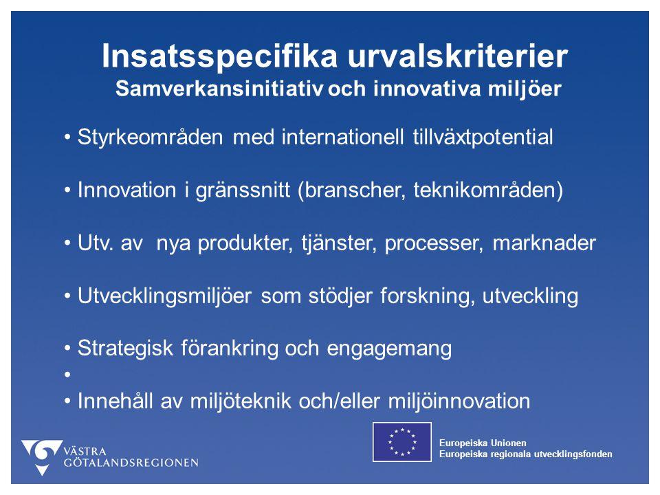 Insatsspecifika urvalskriterier Samverkansinitiativ och innovativa miljöer